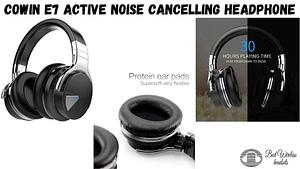 Cowin e7 Active Noise Cancelling Headphone